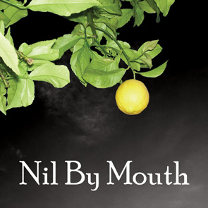 Nil By Mouth - Nil By Mouth